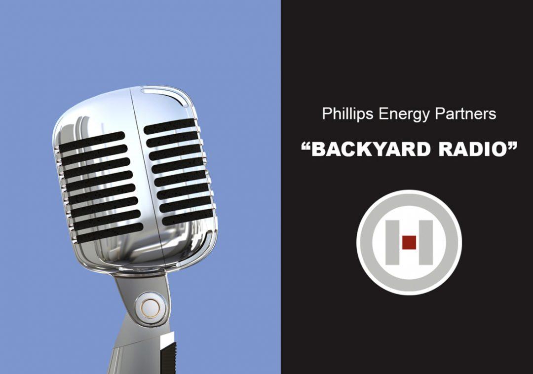 Phillips Energy Partners Backyard Radio